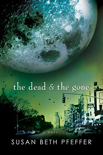 Download The Dead and The Gone (Life As We Knew It Series) 0547258550
