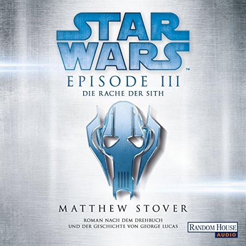 Die Rache der Sith: Star Wars Episode 3