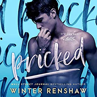 Pricked                   By:                                                                                                                                 Winter Renshaw                               Narrated by:                                                                                                                                 Victoria Mei,                                                                                        Wally Schrass                      Length: 7 hrs and 52 mins     4 ratings     Overall 5.0