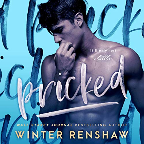 Pricked                   Written by:                                                                                                                                 Winter Renshaw                               Narrated by:                                                                                                                                 Victoria Mei,                                                                                        Wally Schrass                      Length: 7 hrs and 52 mins     Not rated yet     Overall 0.0