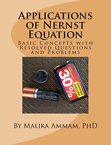 Applications of Nernst Equation: Basic Concepts with Resolved Questions and Problems (Section 6, Band 6)