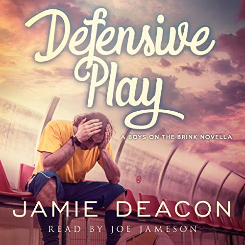 Defensive Play: A Boys on the Brink Novella cover art