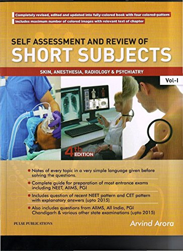 Self Assessment And Review Of Short Subjects Skin , Anesthesia . Radiology & Psychiatry Vol 1 4ed 2016