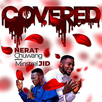 Covered (feat. Minstrel Jid)