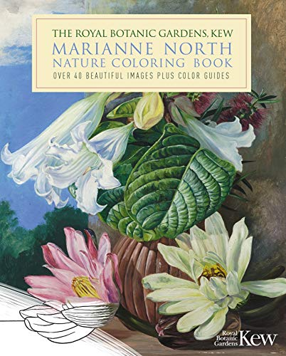 The Royal Botanic Gardens, Kew Marianne North Coloring Book: Over 40 Beautiful...