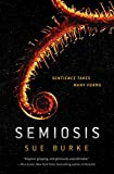 Book cover for Semiosis by Sue Burke