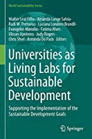 Universities as Living Labs for Sustainable Development: Supporting the Implementation of the Sustainable Development Goals