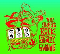 The Great Rocksteady Swindle by Slackers (2010-04-20)