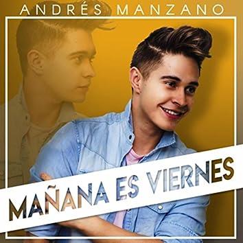 Mañana Es Viernes (feat. Miguel Diaz)
