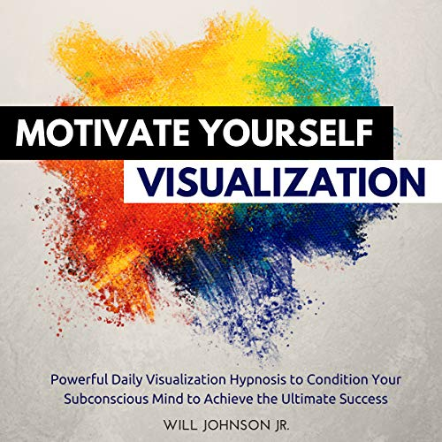Motivate Yourself Visualization cover art