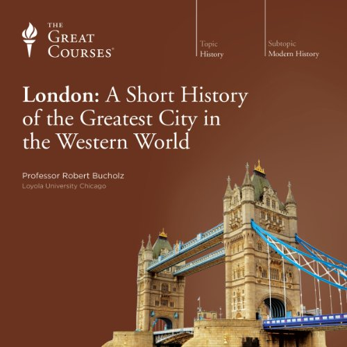 London: A Short History of the Greatest City in the Western World audiobook cover art