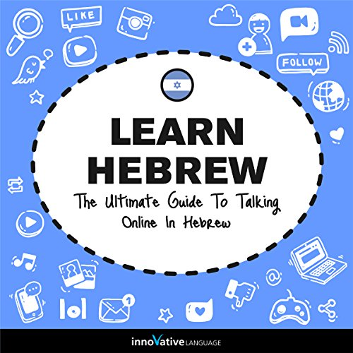 Learn Hebrew: The Ultimate Guide to Talking Online in Hebrew audiobook cover art