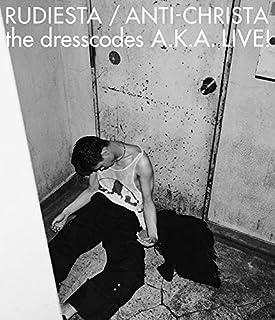 『ルーディエスタ/アンチクライスタ the dresscodes A.K.A. LIVE!』[Blu-ray]