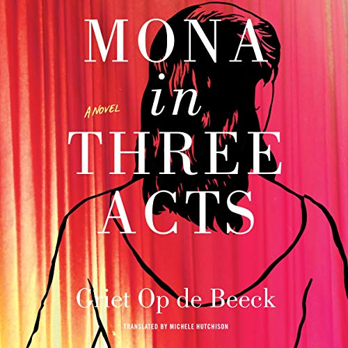 Mona in Three Acts cover art