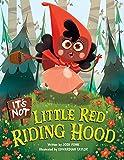 It's Not Little Red Riding Hood (It€™s Not a Fairy Tale, 3)