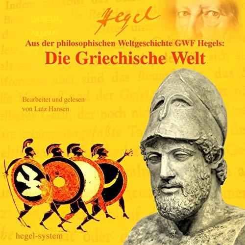 Hegel - Die Griechische Welt Titelbild