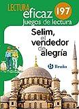 Selim, el vendedor de alegría Juego de Lectura: AJL 197