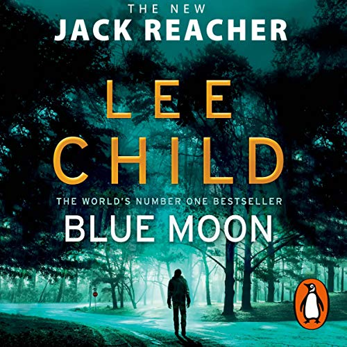 Blue Moon: Jack Reacher, Book 24