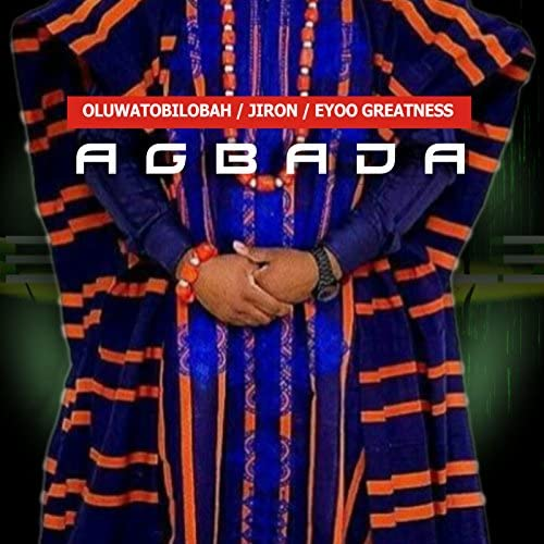 Oluwatobilobah feat. Jiron & Eyoo Greatness