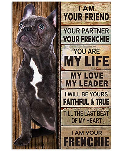 Frenchie Black Art I'm Your Friend You're My Life My Love My Leader Wall Art Hanging Poster Painting Canvas Paper Photography Abstract Watercolor Living, Bedroom, Home Decor (16'x24')