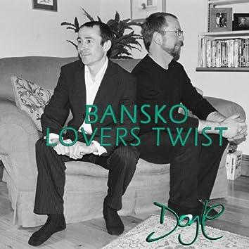 Bansko Lovers Twist