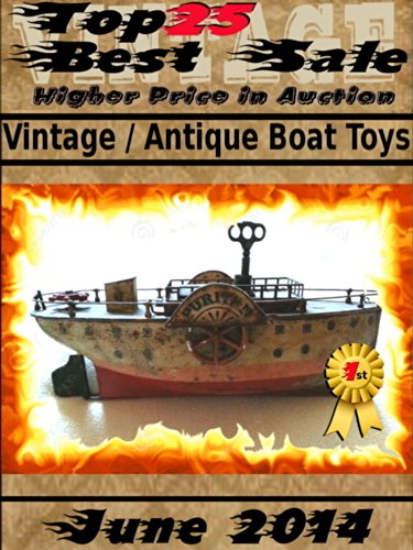 Top25 Best Sale - June 2014 - Antique Vintage Boat Toys (English Edition)
