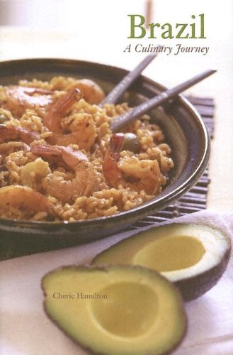Brazil: A Culinary Journey (Hippocrene Cookbook Library)