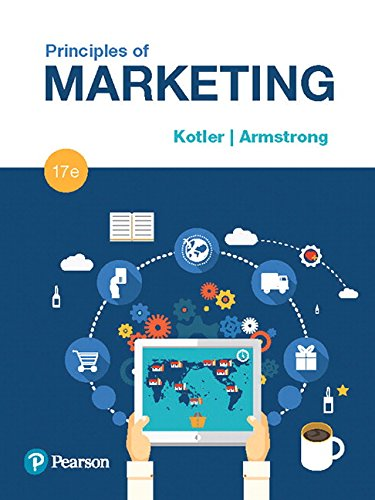 Compare Textbook Prices for Principles of Marketing 17 Edition ISBN 9780134492513 by Kotler, Philip,Armstrong, Gary