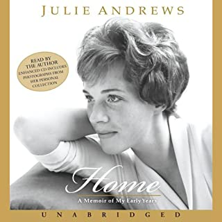 Home     A Memoir of My Early Years              By:                                                                                                                                 Julie Andrews                               Narrated by:                                                                                                                                 Julie Andrews                      Length: 12 hrs and 25 mins     732 ratings     Overall 4.5