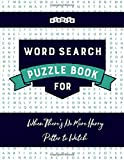 Word Search Puzzle Book for When There's No More Harry Potter to Watch