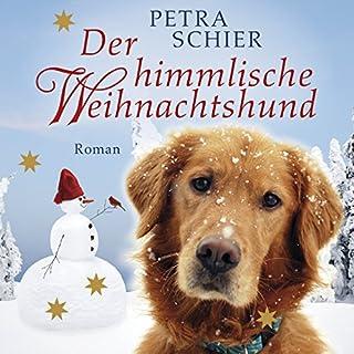Der himmlische Weihnachtshund                   Autor:                                                                                                                                 Petra Schier                               Sprecher:                                                                                                                                 Günter Merlau                      Spieldauer: 3 Std. und 59 Min.     38 Bewertungen     Gesamt 4,3