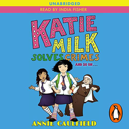 Katie Milk Solves Crimes and So On cover art