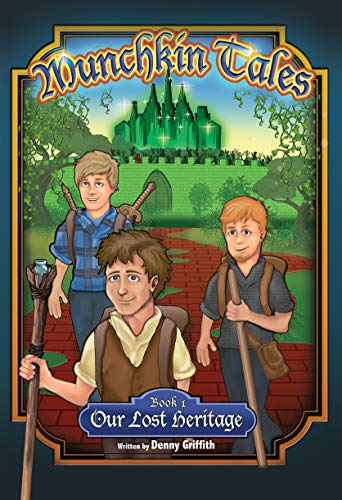Munchkin Tales Book One - Our Lost Heritage (English Edition)