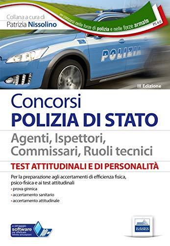 Test psicoattitudinali e di personalità. Polizia di Stato. Con software di simulazione