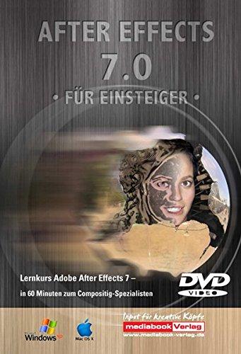 Adobe After Effects 7: Die professionelle Lern-DVD