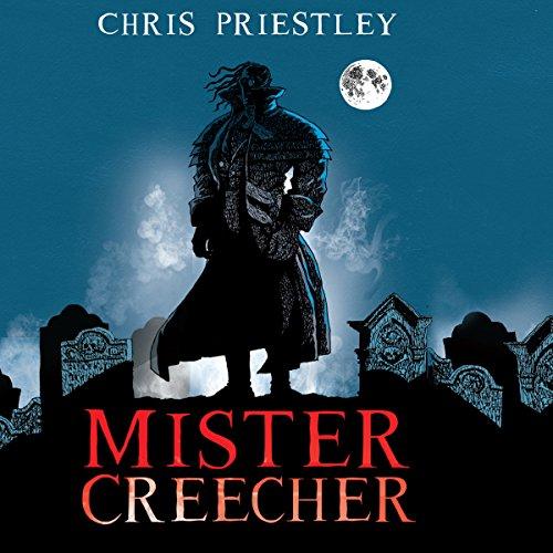 Mister Creecher audiobook cover art