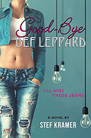 Good-Bye Def Leppard