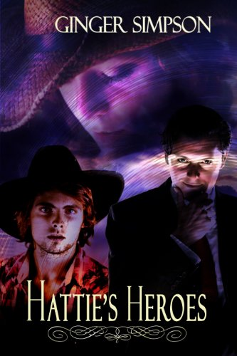 Book: Hattie's Heroes by Ginger Simpson