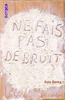 Paperback Ne fais pas de bruit (SCRIPTO-JEUNESSE) (French Edition) Book