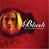 From the Falls to the Path by Blush