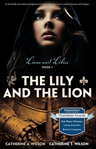 The Lily and the Lion by Wilson, Catherine A
