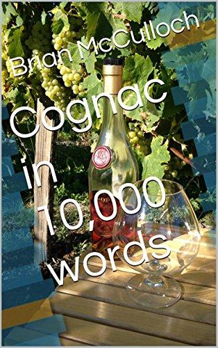 Cognac in 10,000 words (English Edition)