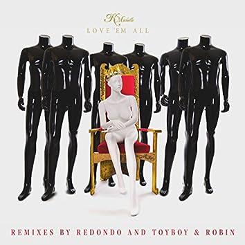 Love 'Em All (Remixes)
