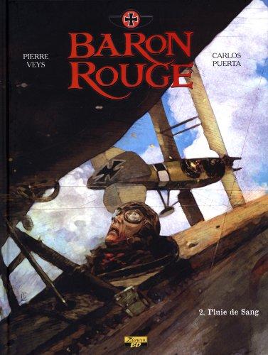 Baron rouge, Tome 2 : Pluie de sang : Edition spéciale avec un ex-libris numéroté et signé par le dessinateur