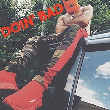 Doin' Bad