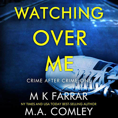 Watching Over Me: A Psychological Thriller cover art