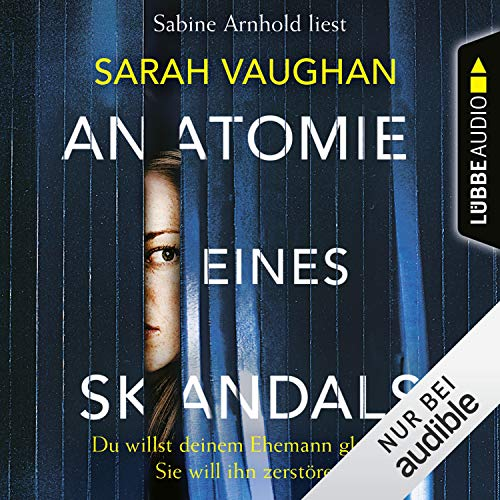 Anatomie eines Skandals audiobook cover art