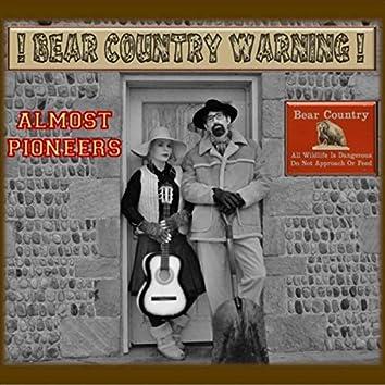 Bear Country Warning