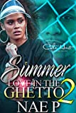 Summer Love In The Ghetto 2: An African American Romance: Finale (English Edition)