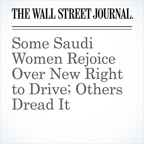 Some Saudi Women Rejoice Over New Right to Drive; Others Dread It copertina